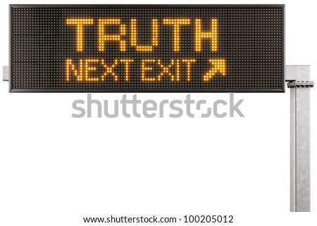 "3d rendering of a modern digital highway sign with ""TRUTH"" written on it - stock photo"