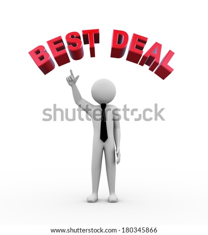 3d rendering of business person pointing to circular text best deal. 3d white people man character - stock photo