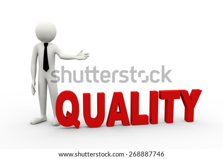 3d rendering of business person presentation of quality word. 3d white people man character - stock photo