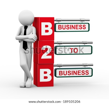 3d rendering of business person standing with b2b - business to business. 3d white people man character. - stock photo