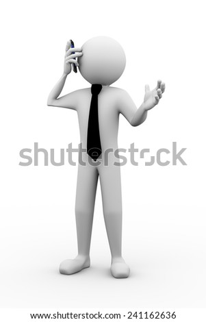 3d rendering of businessman making a mobile phone call. 3d white people man character
