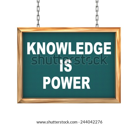 3d rendering of hanging wooden signboard banner of concept of knowledge is power - stock photo