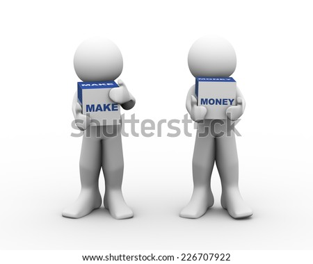 3d rendering of men holding text boxes make money. 3d white people man character