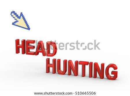 3d rendering of mouse pointer and word text headhunting