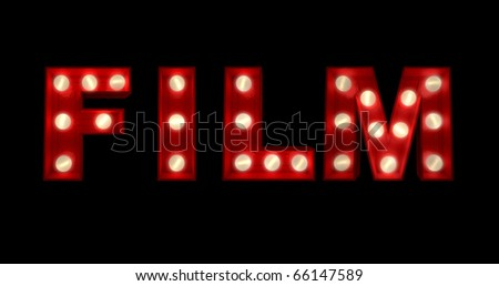 3D rendering of the sign Film written with glowing letters - stock photo