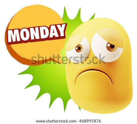3d Rendering Sad Character Emoticon Expression saying Monday with Colorful Speech Bubble.