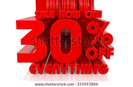3D SALE NOW ON 30% OFF EVERYTHING word on white background 3d rendering - stock photo