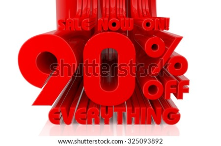 3D SALE NOW ON 90% OFF EVERYTHING word on white background 3d rendering - stock photo