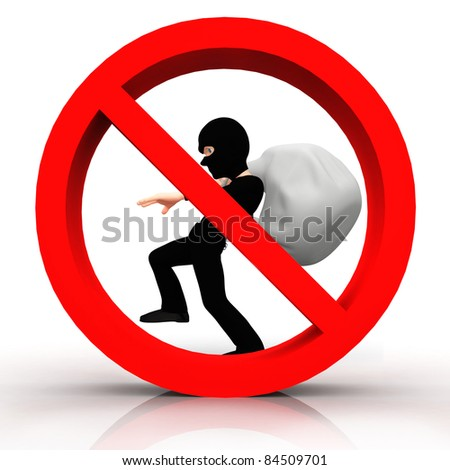 3D sign of no burglar allowed - isolated over a white background - stock photo