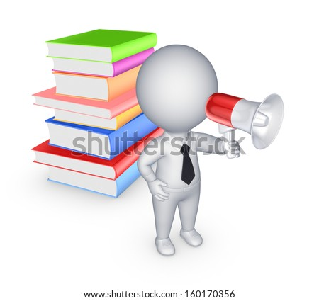 3d small person with bullhorn and colorful books.Isolated on white. - stock photo