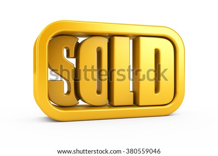 3D sold text in frame. isolated on white background. - stock photo