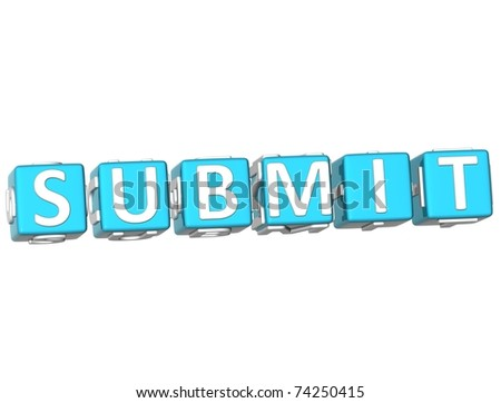 3D Submit Cube text on white background - stock photo