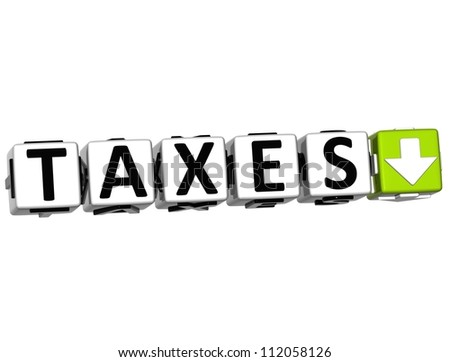 3D TAXES Button Click Here Block Text over white background - stock photo