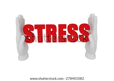 3d white human open hand holds a word stress. White background. - stock photo