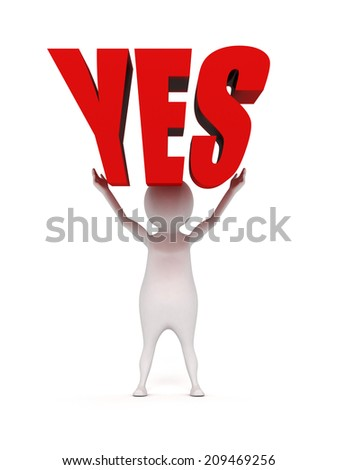 3d white man holding YES red word. success concept 3d render illustration - stock photo