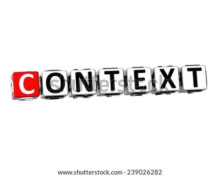 3D Word Context on white background  - stock photo