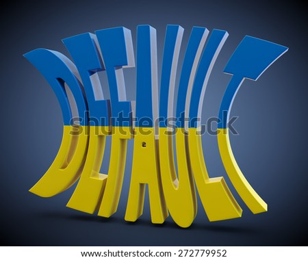 "3D word ""default"" decorated in colors of a flag of Ukraine"