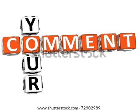 3D Your Comment Crossword on white background - stock photo