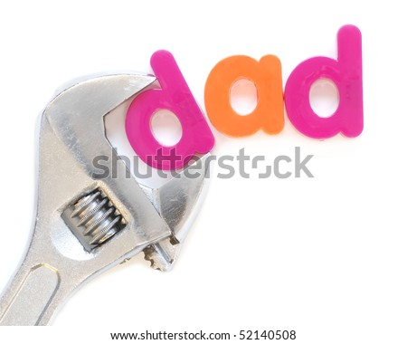"""""""dad"""" with adjustable wrench - for the Father's Day handyman dad - stock photo"""