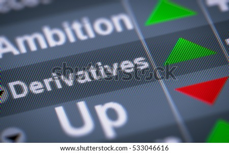 """Derivatives"" on the screen. Up."