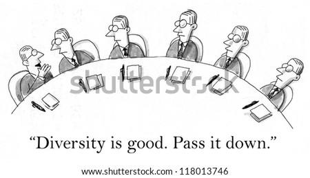 """Diversity is good. Pass it down."" - stock photo"