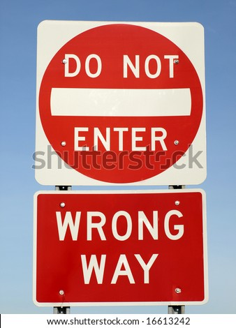 """Do Not Enter Wrong Way"" street sign safety on the roads - stock photo"