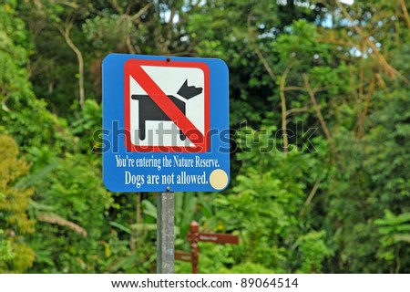 """ Dogs Are Not Allowed "" Sign In The Park"