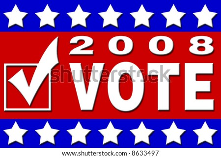 2008 election campaign placards and posters with the Vote message - stock photo