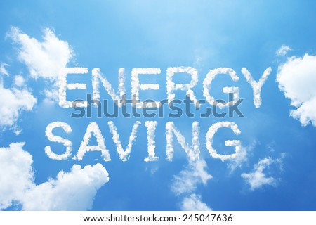 """energy saving"" cloud word on sky. - stock photo"