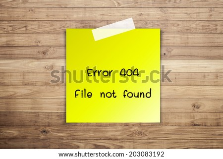 404 Error file not found on Brown wood plank wall texture background - stock photo
