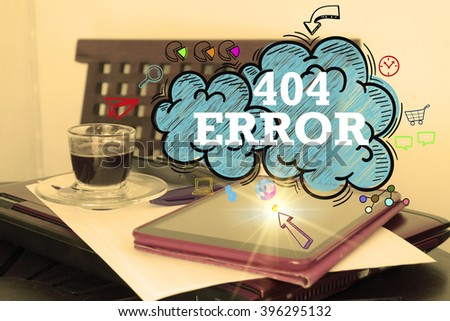 404 ERROR  over the cloud over  tablet on office desk , business concept , business idea , strategy concept - stock photo