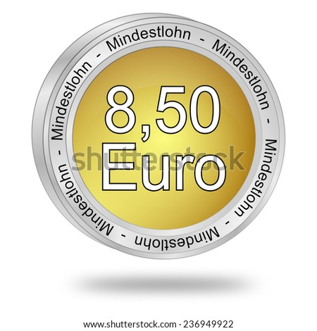 8,50 Euro minimum wage - in german - stock photo
