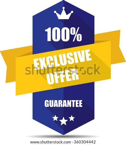 100% exclusive offer blue Label, Sticker, Tag, Sign And Icon Banner Business Concept, Design Modern With Crown. - stock photo