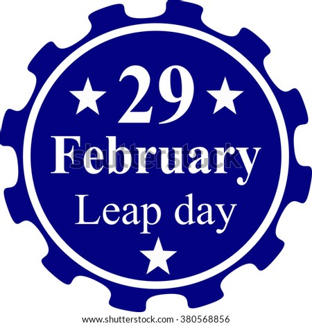 29 February Leap Day  on a white background.