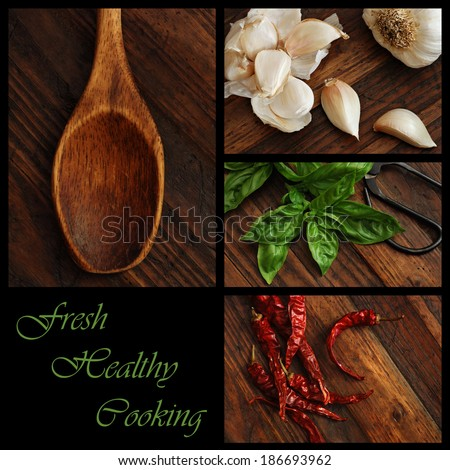 """Fresh Healthy Cooking"" collage includes closeup images of garlic, basil, chili peppers, and a vintage wooden spoon on rustic wood background.  (text easy to remove) - stock photo"