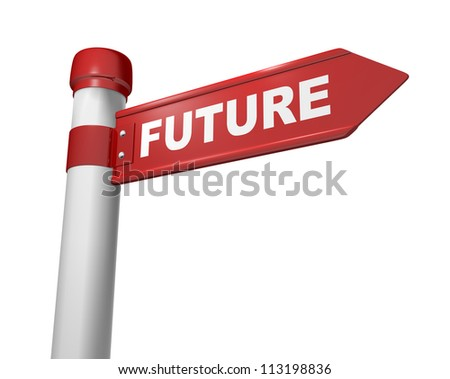 """""""Future"""" concept on a road sign. 3d render - stock photo"""