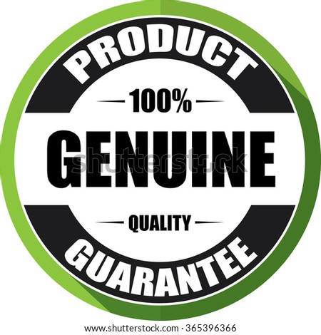100% Genuine guarantee green, Button, label and sign.