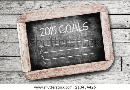 2015 Goals ,writing on chalkboard - stock photo