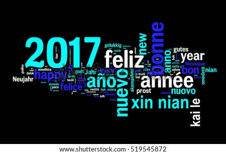 2017 greeting card on black background, new year translated in many languages