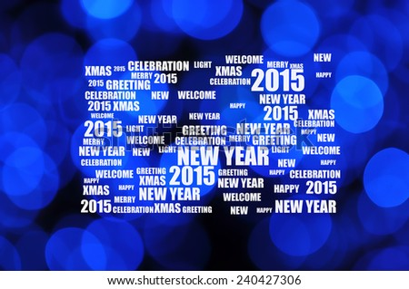 2015 Happy New Year on Background of Defocused Christmas Blue Light  - stock photo