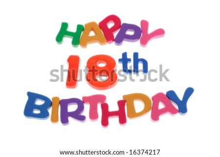 """Happy 18th Birthday"" letter blocks arranged on white background - stock photo"