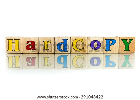 hard copy colorful wooden word block on the white background