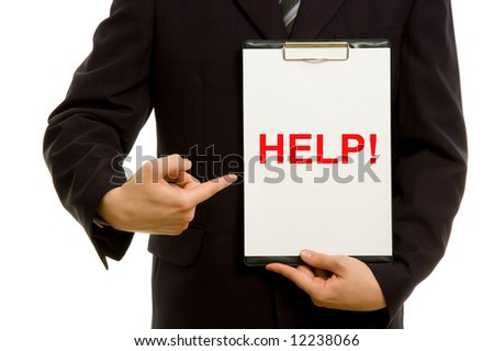 'HELP!' text on clipboard in the hand of a businessman