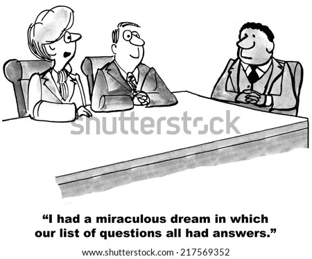 """I had a miraculous dream in which our list of questions all had answers."" - stock photo"