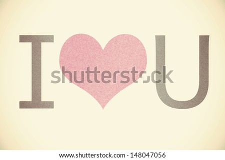 """i love you"" recycled paper on vintage tone background - stock photo"