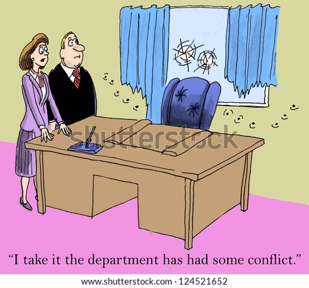 """I take it the department has had some conflict."" - stock photo"