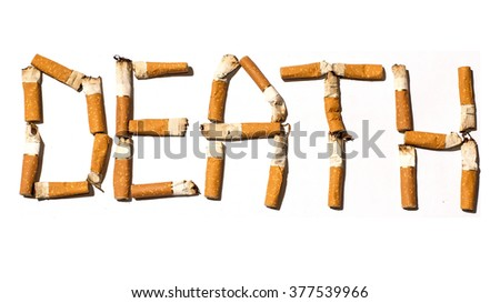 ?igarette butts arranged as a word death - stop smoking concept - stock photo