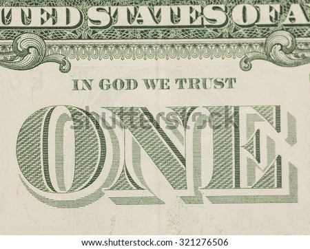 In God We Trust - US one dollar bill closeup macro, 1 usd banknote