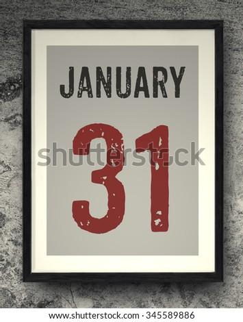 31 January calendar on the photo frame - stock photo