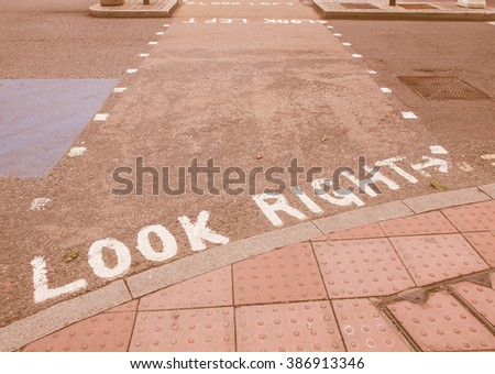 Look Right sign in a London street vintage - stock photo